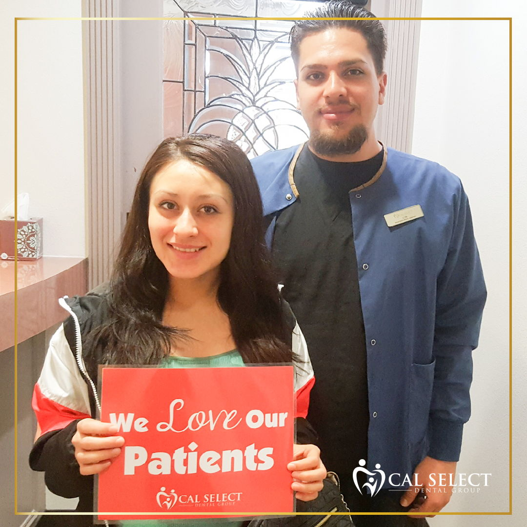 cal select dental - we love our patients