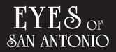 Eyes of San Antonio