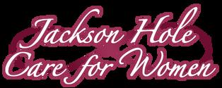 Jackson Hole Care for Women