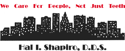 Dr. Shapiro Dentistry, We Care For People. . .Not Just Teeth