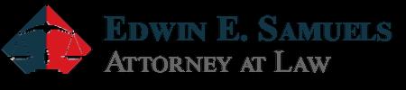 Edwin E. Samuels, Attorney at Law